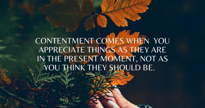 Achieving Contentment